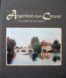 Argenton sur Creuse, à la croisée des chemins