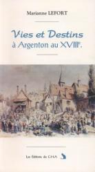 Vies et destins à Argenton au XVIII°