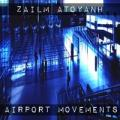 Zailm Atoyanh AIRPORT MOVEMENTS