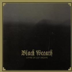 Black Wreath - a pyre of lost dreams