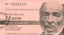 Ticket musée Schoelcher