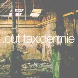 .cut - taxidermie